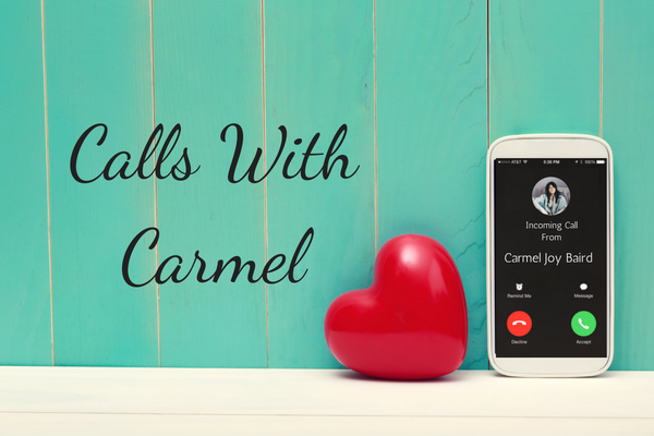 Calls With Carmel