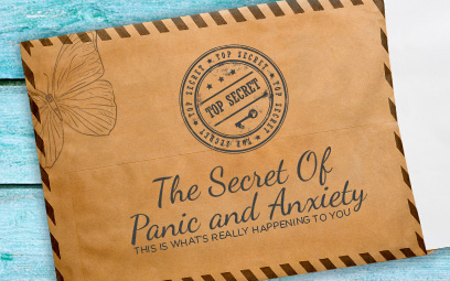 The Secret of Panic & Anxiety