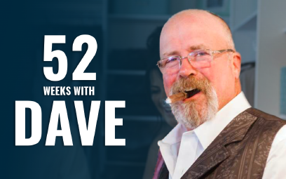 52 weeks of dave