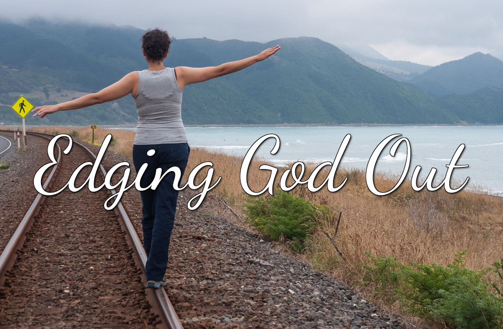 EGO – Edging God Out Course